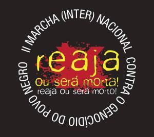 II Marcha (Inter) Nacional contra o Genocídio do Povo Negro