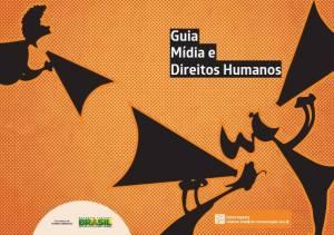 Guia Mídia e Direitos Humanos para jornalistas - Intervozes
